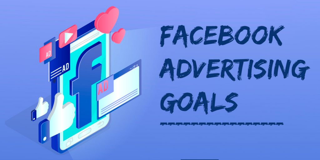 facebook advertising goals