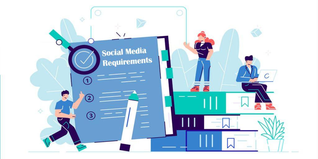 social media requirements
