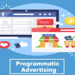 Programmatic Advertising | Utilize Different Digital Advertising Method